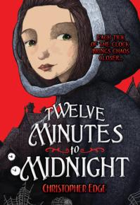 book cover of Twelve Minutes to Midnight by Christopher Edge published by Albert Whitman