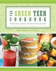 book cover of Green Teen Cookbook published by Zest Books