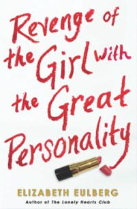 book cover of Revenge of the Girl with the Great Personality by Elizabeth Eulberg published by Point