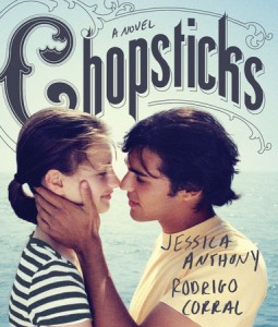 book cover of Chopsticks by Jessica Anthony and Rodrigo Corral published by Razorbill