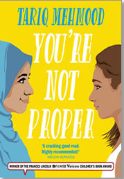 book cover of You're Not Proper by Tariq Mehmood published by Hope Road
