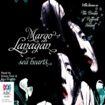 CD cover of Sea Hearts  by Margo Lanagan | Read by Eloise Oxer, Paul English Published by Bolinda Publishing