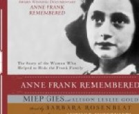 CD cover of Anne Frank Remembered  by Miep Gies, Alison Leslie Gold | Read by Barbara Rosenblat Published by Oasis Audio