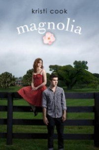 book cover of Magnolia by Kristi Cook published by Simon Pulse
