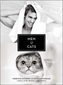 book cover of Men & Cats by Marie-Eva Gatuingt and Alice Chaygneaud published by Perigee | recommended on BooksYALove.com
