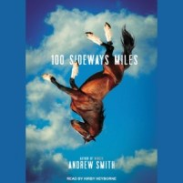 CD audiobook cover of 100 Sideways Miles by Andrew Smith | Read by Kirby Heyborne Published by Tantor Media | recommended on BooksYALove.com