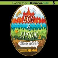 CD cover of Egg and Spoon by Gregory Maguire | Read by Michael Page Published by Brilliance Audio | recommended on BooksYALove.com