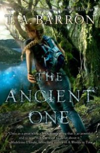 book cover of The Ancient One by T.A. Barron published by Puffin | recommended on BooksYALove.com