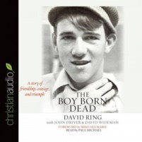 CD cover of Boy Born Dead by David Ring, John Driver | Read by Paul Michael Published by christianaudio | recommended on BooksYALove.com