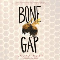 CD cover of audiobook Bone Gap by Laura Ruby | Read by Dan Bittner Published by HarperAudio | recommended on BooksYALove.com