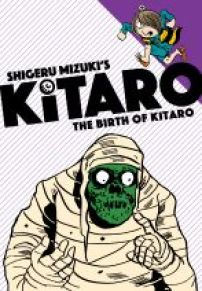 book cover of Birth of Kitaro by Shigeru Mizuki published by Drawn & Quarterly | recommended on BooksYALove.com