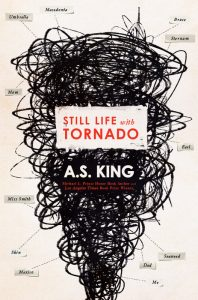book cover of Still Life With Tornado by AS King, published by Dutton Books  | recommended on BooksYALove.com
