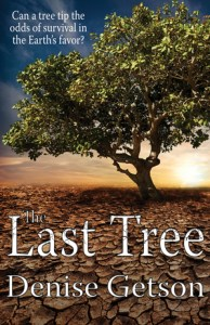 book cover of The Last Tree by Denise Getson published by CBAY Books  | recommended on BooksYALove.com