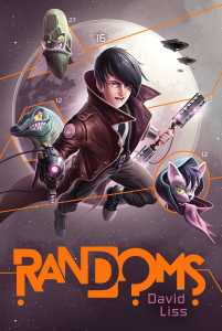 book cover of Randoms by David Liss published by Simon Schuster  | recommended on BooksYALove.com