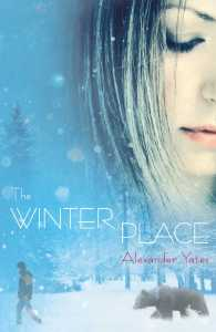 book cover of The Winter Place by Alexander Yates published by Atheneum | recommended on BooksYALove.com