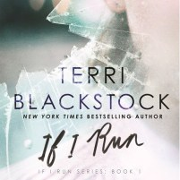 CD cover of If I Run by Terri Blackstock | Read by Nan Gurley Published by Zondervan | recommended on BooksYALove.com