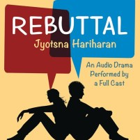 CD cover of Rebuttal by Jyotsna Hariharan | Read by Phoebe Strole, Michael Crouch, Nina Mehta, a Full Cast Published by HarperAudio | recommended on BooksYALove.com