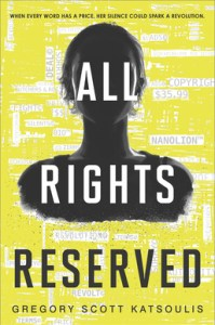 book cover of All Rights Reserved by Gregory Scott Katsoulis published by Harlequin Teen | recommended on BooksYALove.com