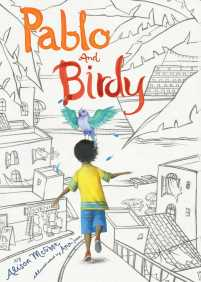 book cover of Pablo and Birdy, by Alison McGhee, illustrated by Ana Juan. Published by Atheneum  | recommended on BooksYALove.com