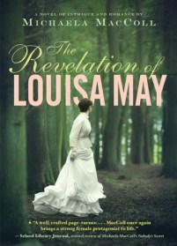 book cover of The Revelation of Louisa May, by Michaela MacColl, published by Chronicle Books | recommended on BooksYALove.com