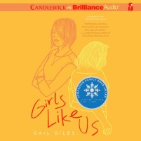 CD cover of Girls Like Us, by Gail Giles | Read by Lauren Ezzo, Brittany Pressley Published by Candlewick on Brilliance Publishing | recommended on BooksYALove.com