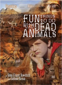 book cover of Fun Things to do With Dead Animals, by Eden Unger Bowditch & Salima Ikram, published by AUC Press | recommended on BooksYALove.com