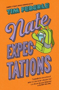 book cover of Nate Expectations, by Tim Federle. Published by Simon & Schuster Kids | recommended on BooksYALove.com