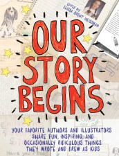 book cover of Our Story Begins, edited by Elissa Brent Weissnman. Published by Atheneum/Simon & Schuster | recommended on BooksYALove.com