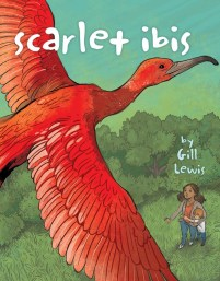 book cover of Scarlet Ibis, by Gill Lewis. Published by Atheneum Books for Young Readers | recommended on BooksYALove.com