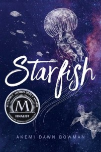 book cover of Starfish, by Akemi Dawn Bowman, published by Simon Pulse | recommended on BooksYALove.com