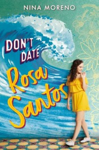 book cover of Don't Date Rosa Santos / Nina Moreno.  Published by Disney Hyperion | recommended on BooksYALove.com