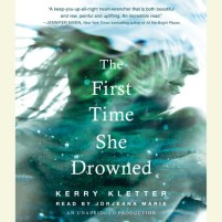 CD cover of The First Time She Drowned,  by Kerry Kletter | Read by Jorjeana Marie Published by Penguin Random House Audio/Listening Library | recommended on BooksYALove.com