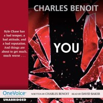 CD cover of You,  by Charles Benoit | Read by David Baker Published by Full Cast Audio | recommended on BooksYALove.com