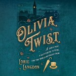 CD cover of Olivia Twist,  by Lorie Langdon | Read by Pearl Hewitt Published by Black Hills Audiobooks | recommended on BooksYALove.com