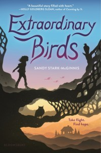 book cover of Extraordinary Birds, by Sandy Stark-McGinnis. Published by Bloomsbury Kids | recommended on BooksYALove.com