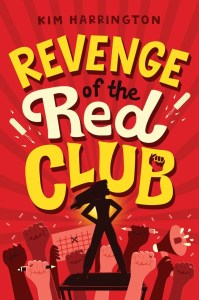 book cover of Revenge of the Red Club, by Kim Harrington. Published by Aladdin | recommended on BooksYALove.com