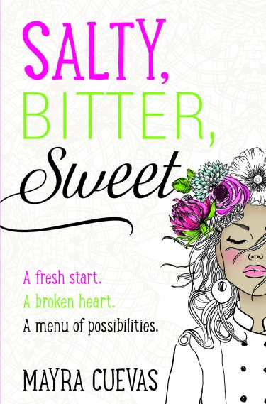 book cover of Salty, Bitter, Sweet, by Mayra Cuevas. Published by Blink YA Books | recommended on BooksYALove.com