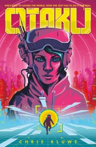 book cover of Otaku, by Chris Kluwe. Published by Tor Forge | recommended on BooksYALove.com