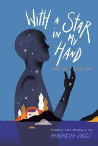 book cover of With a Star In My Hand, by Margarita Engle. Published by Atheneum | recommended on BooksYALove.com