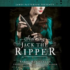 CD cover of Stalking Jack the Ripper,  by Kerri Maniscalco, Read by Nicola Barber. Published by Hachette Audio | recommended on BooksYALove.com