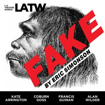 CD cover of FAKE, by Eric Simonson | Read by Kate Arrington, Coburn Goss, Francis Guinan, Alan Wilder, Larry Yando. Published by L.A. Theatre Works | recommended on BooksYALove.com