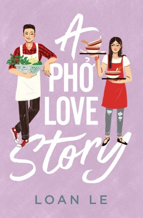book cover of A Pho Love Story, by Loan Le. Simon & Schuster Books for Young Readers | recommended on BooksYALove.com