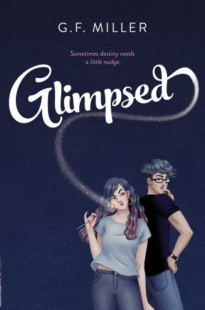 book cover of Glimpsed, by G.F Miller. Published by Simon Schuster BYFR | recommended on BooksYALove.com