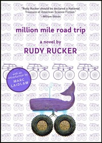 book cover of Million Mile Road Trip, by Rudy Rucker. Published by Skyhorse | recommended on BooksYALove.com