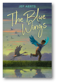 book cover of The Blue Wings, by Jef Aerts; translated by Laura Watkinson; illustrated by Martjin van der Linden. Levine Querido Books | BooksYALove.com