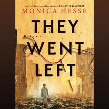 CD cover of They Went Left, by Monica Hesse, read by Caitlin Davies. Published by Hachette Audio | recommended on BooksYALove.com