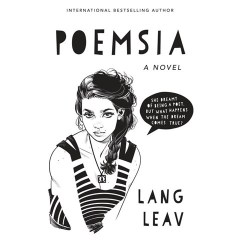 audiobook cover of Poemsia: a novel,  by Lang Leav. Read by Saskia Maarleveld. Published by Listening Library | recommended on BooksYALove.com