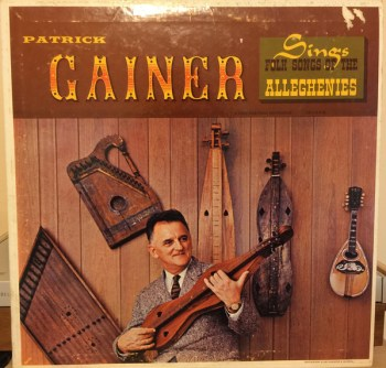 """Patrick Gainer Sings Folk Songs of the Alleghenies."""