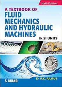 Fluid Mechanics and Hydraulic by Rajput