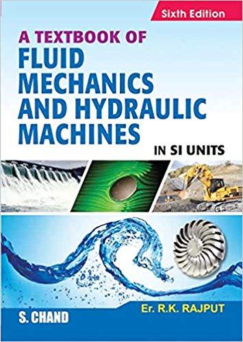 Fluid Mechanics and Hydraulic by Rajput